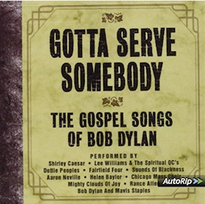Gospel Songs Of Bob Dylan.