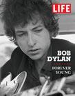 Life Bob Dylan Forever Young.