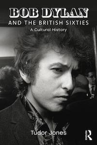 Bob Dylan and the British Sixties.