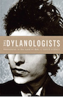 The Dylanologists.