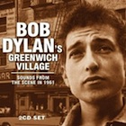 Bob Dylan's Greenwich Village.