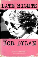 Late Nights With Bob Dylan.