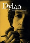 Dylan: His Life in Pictures.