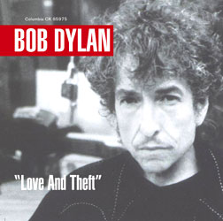 Bob Dylan Love And Theft Lyrics Reviews Interview